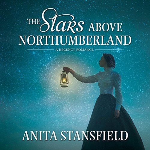 The Stars Above Northumberland audiobook cover art