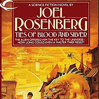Ties of Blood and Silver     Thousand Worlds, Book 1              By:                                                                                                                                 Joel Rosenberg                               Narrated by:                                                                                                                                 Maxwell Glick                      Length: 5 hrs and 14 mins     6 ratings     Overall 3.2