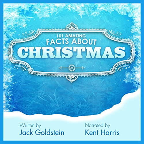 101 Amazing Facts About Christmas audiobook cover art