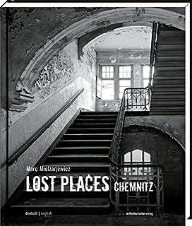 Lost Places Chemnitz: Verborgene Welten