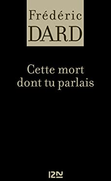 Cette mort dont tu parlais (FREDERIC DARD t. 29) (French Edition)