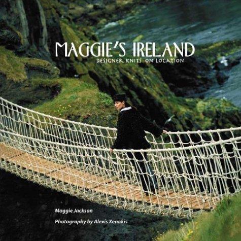 Maggie's Ireland: Designer Knits on Location