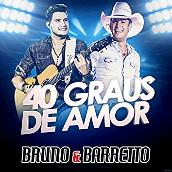 40 Graus de Amor (Ao Vivo) - Single