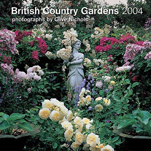 British Country Gardens 2004 Broschürenkalender (Calendier 30x30)