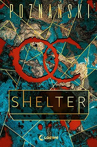 Shelter: Der neue Spiegel-Bestseller von Ursula Poznanski
