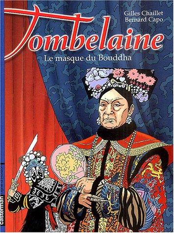 Tombelaine, tome 4 : Le Masque du Bouddha