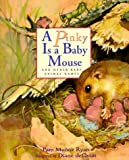 A Pinky is a Baby Mouse: And Other Baby Animal Names (Pinky Baby)