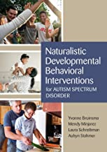 Naturalistic Developmental Behavioral Interventions for Autism Spectrum Disorder