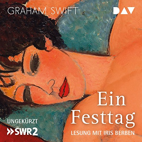 Ein Festtag                   By:                                                                                                                                 Graham Swift                               Narrated by:                                                                                                                                 Iris Berben                      Length: 4 hrs and 17 mins     Not rated yet     Overall 0.0
