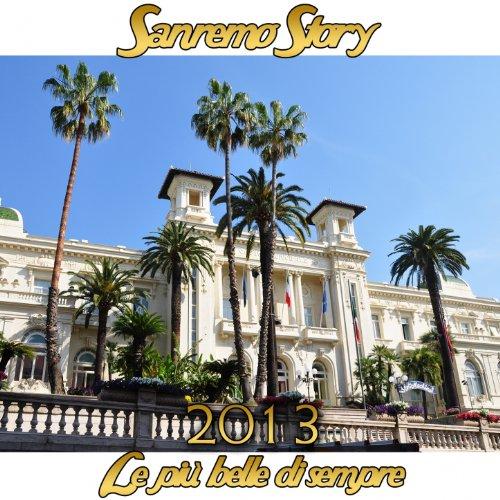 Sanremo Story 2013 (Le più belle di sempre)