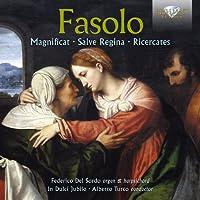 Fasolo: Magnificat / Salve Regina / Ricercates