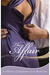 The Affair: A Collection of Naughtiness from Black Lace Kindle Edition