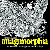 Imagimorphia: An Extreme Colouring and Search Challenge (Kerby Rosanes Extreme Colouring) - Kerby Rosanes
