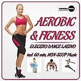 Aerobic & Fitness. Electro Dance Latino (Continuous Dj Mix)