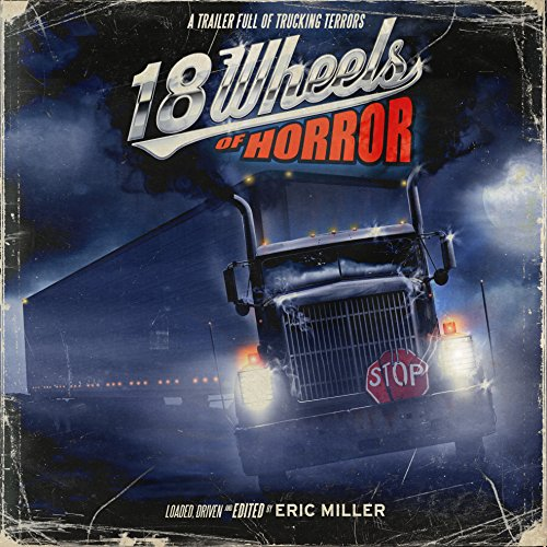 18 Wheels of Horror audiobook cover art