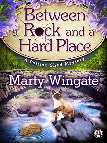 Between a Rock and a Hard Place: A Potting Shed Mystery (Potting Shed Mystery series Book 3)