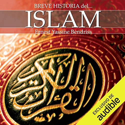 Breve historia del islam                   By:                                                                                                                                 Ernest Bendriss                               Narrated by:                                                                                                                                 Walter Krochmal                      Length: 7 hrs and 57 mins     1 rating     Overall 3.0