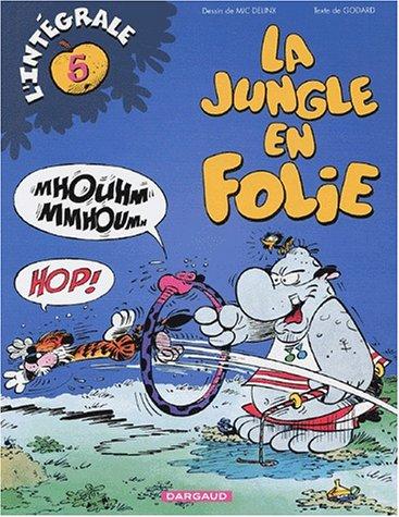 Jungle en folie Intégrale, tome 5