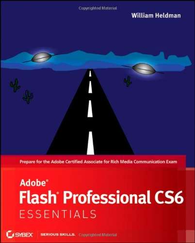 Adobe Flash Professional CS6 Essentials (Essentials (John Wiley))