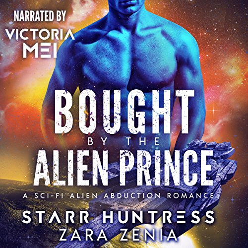Bought by the Alien Prince: A Sci-Fi Alien Abduction Romance  By  cover art