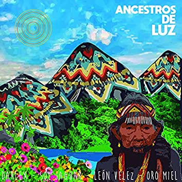 Ancestros De Luz