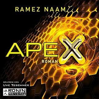 Apex     Nexus-Trilogie 3              Autor:                                                                                                                                 Ramez Naam                               Sprecher:                                                                                                                                 Uve Teschner                      Spieldauer: 24 Std. und 33 Min.     1.261 Bewertungen     Gesamt 4,3