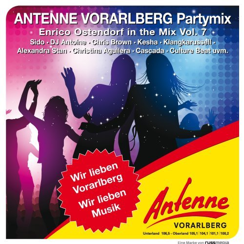 ANTENNE VORARLBERG Partymix Vol. 7 - Mixed by Enrico Ostendorf