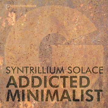 Addicted Minimalist