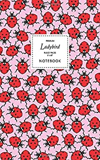 Ladybird Notebook - Ruled Pages - 5x8 - Premium: (Pink Edition) Fun notebook 96 ruled/lined pages (5x8 inches / 12.7x20.3c...