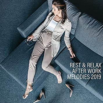 Rest & Relax After Work Melodies 2019: 15 New Age Songs for Total Relaxation, Stress Reducing, Calm Down, Increase Your Energy