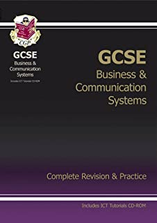 GCSE Business & Communication Systems Complete Revision & Practice with CD-ROM (A*-G course)