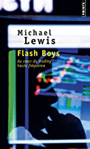 Flash Boys - Au cœur du trading haute fréquence (Points documents) (French Edition)
