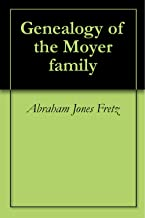 Best genealogy of the moyer family Reviews