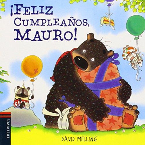 ¡Feliz cumpleaños, Mauro!: 4 (Osito Mauro)