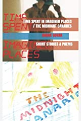 Time Spent in Imagined Places/The Midnight Canaries Paperback
