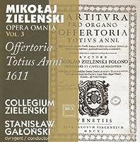 Opera Omnia Vol. 3-Offertoria Totius Anni 1611