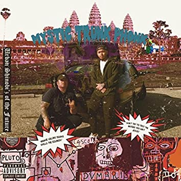 Mystic Trunk (Phonk Remixes)