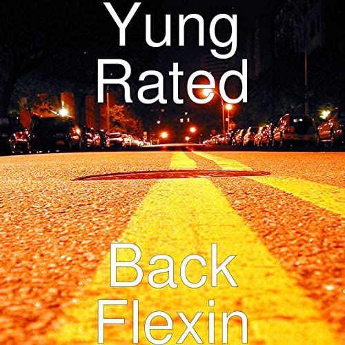Yung Rated