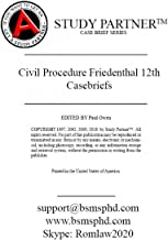 Casebriefs for the Casebook titled Civil Procedure: Cases and Materials 12th by Friedenthal ISBNs: 9781634605847, 1634605845, 9781640204867, 9781634605601, 9781640204782