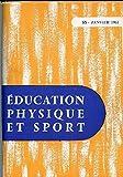 EDUCATION PHYSIQUE ET SPORT N°53 / JANVIER 1961 - GEORGES DEMENY, VU PAR LUI-MEME / EXPERIENCE AU LYCEE TURGOT / GYMNATIQUE FEMININE A ROME / AGILITE AU SOL : LE FLIC-FLAC DE LAGISQUET / RUGBY : TECHNIQUE INDIVIDUELLE ET TECHNIQUE COLLECTIVE / ETC.