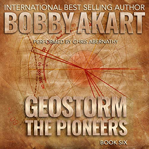 Geostorm: The Pioneers audiobook cover art