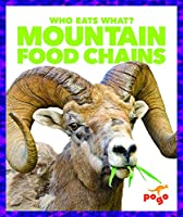 Mountain Food Chains (Who Eats What?)
