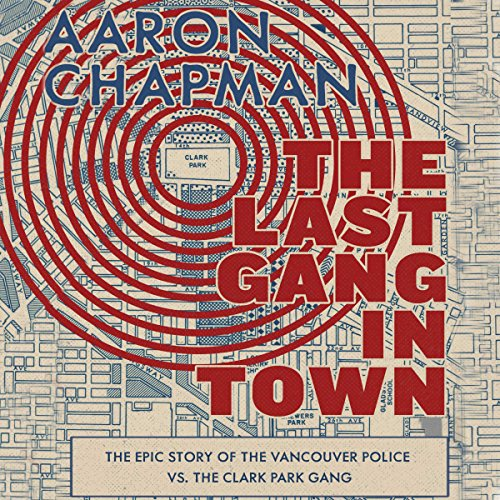 The Last Gang in Town audiobook cover art