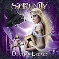 Death and Legacy by Serenity (2011-02-23)
