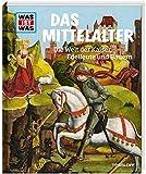 WAS IST WAS Band 118 Mittelalter. Die Welt der Kaiser, Edelleute und Bauern (WAS IST WAS Sachbuch, Band 118) - Dr. Andrea Schaller
