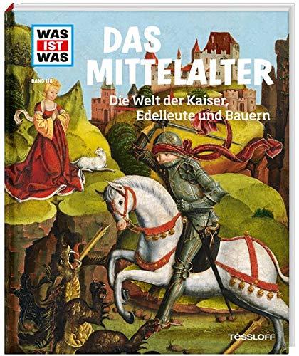 Mittelalter. Die Welt der Kaiser, Edelleute und Bauern: 118