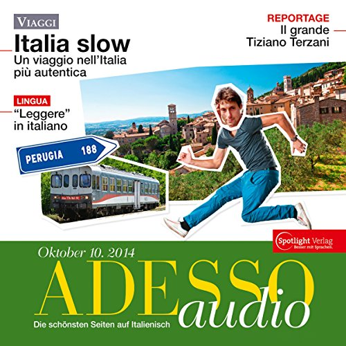 ADESSO Audio - Leggere in italiano. 10/2014     Italienisch lernen Audio - Lesen              By:                                                                                                                                 div.                               Narrated by:                                                                                                                                 div.                      Length: 59 mins     Not rated yet     Overall 0.0