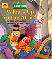 What's Up in the Attic? 0307010082 Book Cover