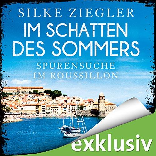 Im Schatten des Sommers: Spurensuche im Roussillon (Roussillon-Krimis) Titelbild