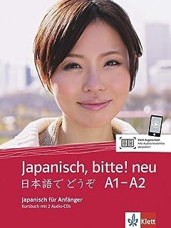Japanisch, bitte! neu - Nihongo de dooso 1: Japanisch für A